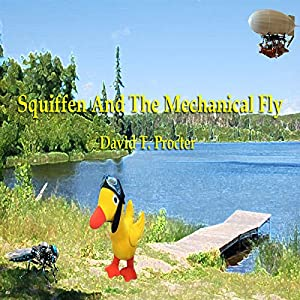 Squiffen and the Mechanical Fly Audiobook