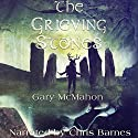 The Grieving Stones Audiobook by Gary McMahon Narrated by Chris Barnes