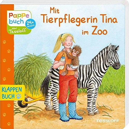 Mit Tierpflegerin Tina im Zoo: Berufe und Zoo-Tiere entdecken (Bilderbuch ab 2 Jahre)