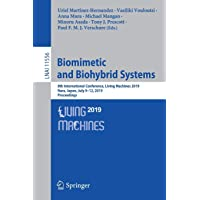 Biomimetic and Biohybrid Systems: 8th International Conference, Living Machines 2019, Nara, Japan, July 9–12, 2019…