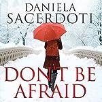 Don't Be Afraid: Glen Avich, Book 4 | Daniela Sacerdoti