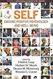 img - for SELF Driving Positive Psychology and Wellbeing (International Advances in Self Research) book / textbook / text book