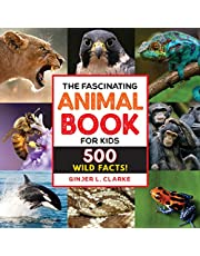 The Fascinating Animal Book for Kids: 500 Wild Facts!