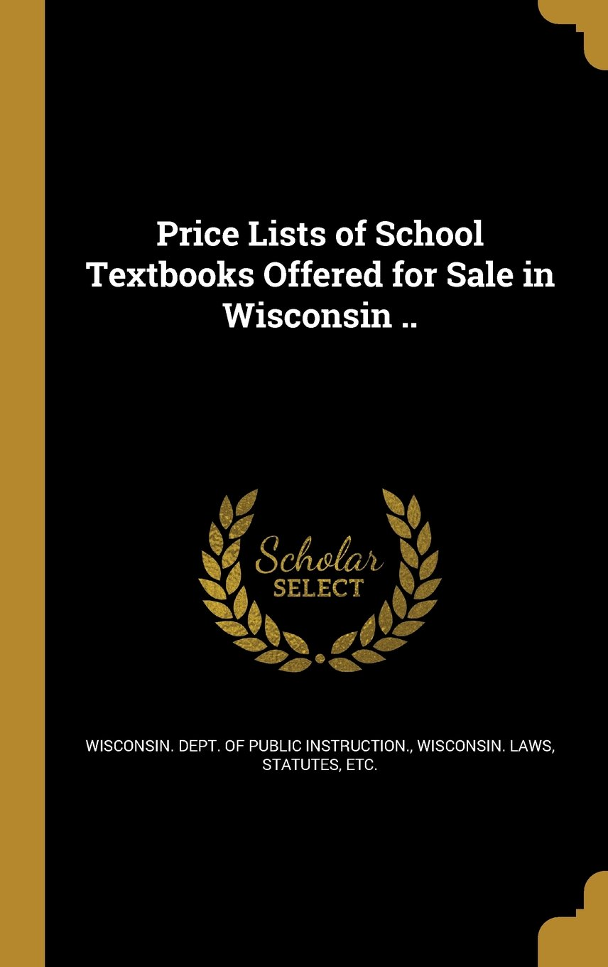 Price Lists of School Textbooks Offered for Sale in Wisconsin .. pdf epub