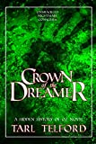 Crown of the Dreamer (The Hidden History of Oz Book 2)