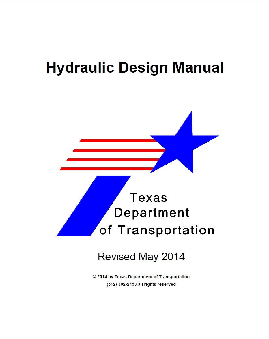 Hydraulic Design Manual. Texas Department of Transportation. May 2014  [Loose Leaf Publication]: Texas Department of Transportation: Amazon.com:  Books