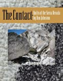 The Contact : Quilts of the Sierra Nevada, Ann Johnston, 0965677656