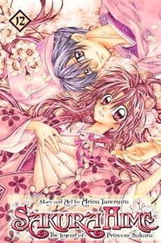 Sakura Hime: The Legend of Princess Sakura , Vol. 12 by [Tanemura, Arina]