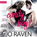 Candy Boys: Hot Candy, Book 1 Audiobook by Jo Raven Narrated by Ava Erickson, Sebastian York, Joe Arden