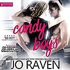 Candy Boys: Hot Candy, Book 1 Hörbuch von Jo Raven Gesprochen von: Ava Erickson, Sebastian York, Joe Arden