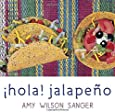 Hola! Jalapeno (World Snacks) (Spanish and English Edition)