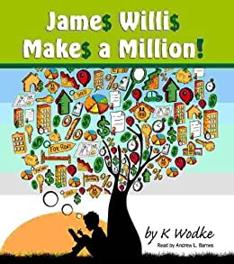 James Willis Makes a Million by [Wodke, K]