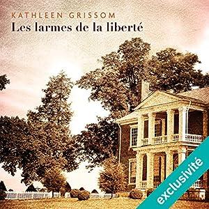 Les larmes de la liberté | Livre audio