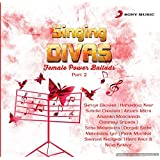 Singing Divas - Female Power Ballads - Part 2