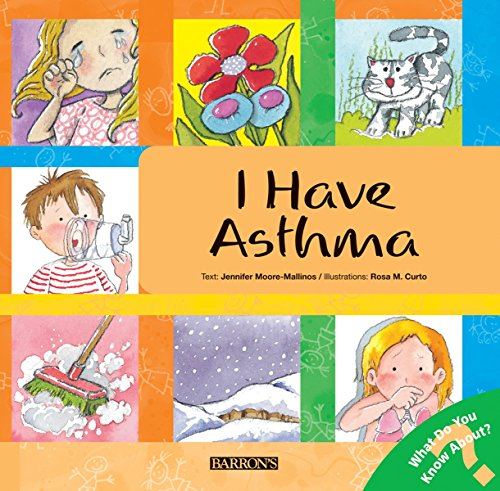 I Have Asthma (What Do You Know About? Books)