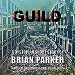 Guild | Brian Parker