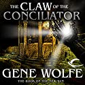 The Claw of the Conciliator Audiobook by Gene Wolfe Narrated by Jonathan Davis