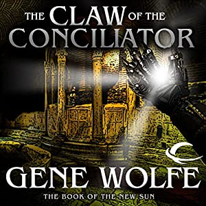The Claw of the Conciliator Hörbuch