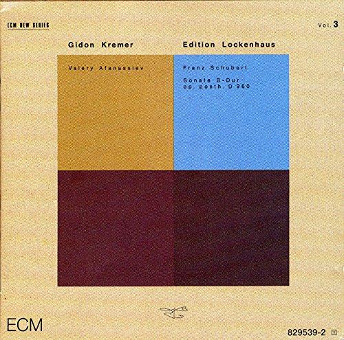 Edition Lockenhaus, Vol. 3 - Schubert: Sonata in B-flat, D. 960