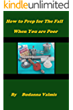 How to Prep for the Fall When You are Poor