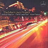 Arthur Brown, Dave Liebman And Abel Pabon by The Miami Jazz Project