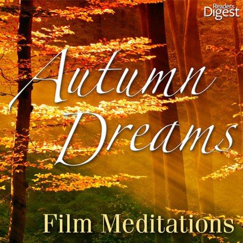 Autumn Dreams: Film Meditations