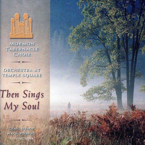 Hymn My Soul - Then Sings My Soul