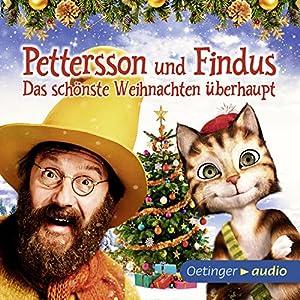 Das schönste Weihnachten überhaupt (Pettersson und Findus 2) Hörspiel