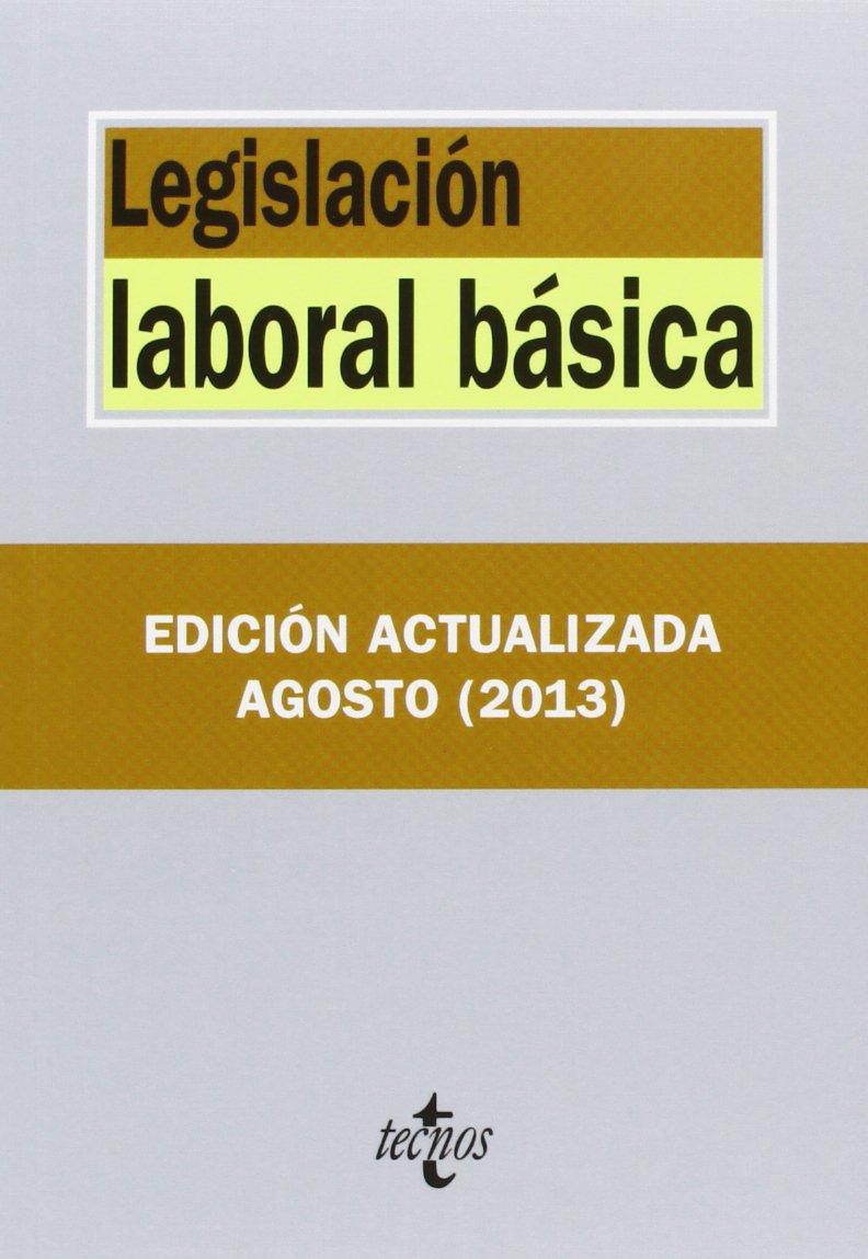 Legislación Laboral Básica - 6ª Edición Derecho - Biblioteca De Textos Legales: Amazon.es: Editorial Tecnos: Libros