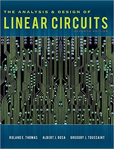 The analysis and design of linear circuits roland e thomas albert the analysis and design of linear circuits 7th edition fandeluxe Gallery