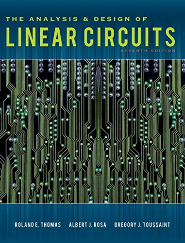 The Analysis and Design of Linear Circuits by Wiley