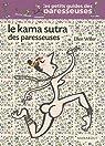 Le Kama sutra des paresseuses par Willer