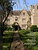 img - for Stone Houses of the English Countryside (Rizzoli Classics) book / textbook / text book