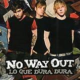 Que Dura Dura by No Way Out (2008-11-25)