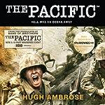 The Pacific | Hugh Ambrose