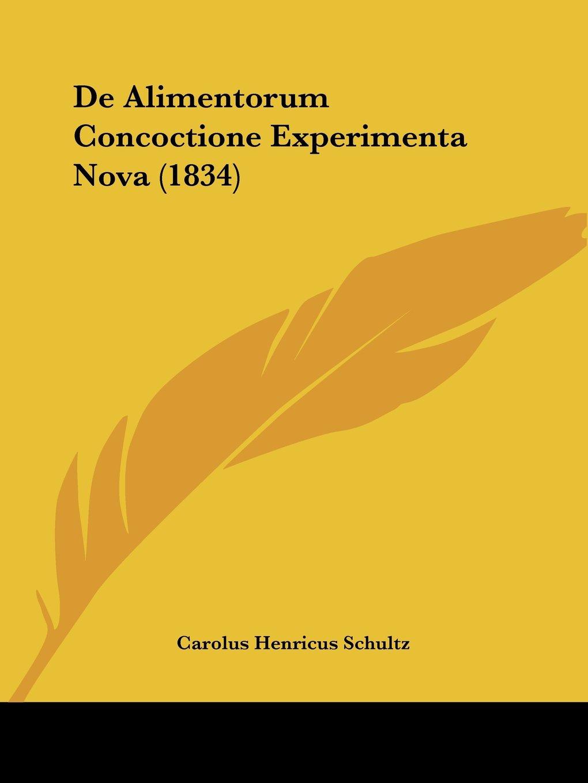 Download De Alimentorum Concoctione Experimenta Nova (1834) (Latin Edition) pdf epub