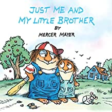 Just Me and My Little Brother (Little Critter) (Pictureback(R))