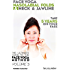 Face Yoga - The Ultimate Guide To The Face Yoga Method - Volume 3 - Nasolabial Folds, Neck and Jawline