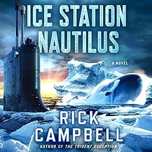 Ice Station Nautilus Audiobook