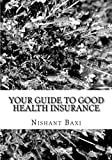 img - for Your Guide To Good Health Insurance book / textbook / text book