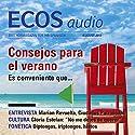 ECOS audio - Dar instrucciones y recomendaciones 8/2011: Spanisch lernen Audio - Anweisungen und Empfehlungen Hörbuch von  div. Gesprochen von:  div.