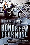 Honor Few, Fear None: The Life and Times of a Mongol