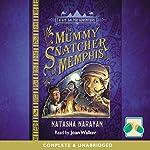 The Mummy Snatcher of Memphis | Natasha Narayan