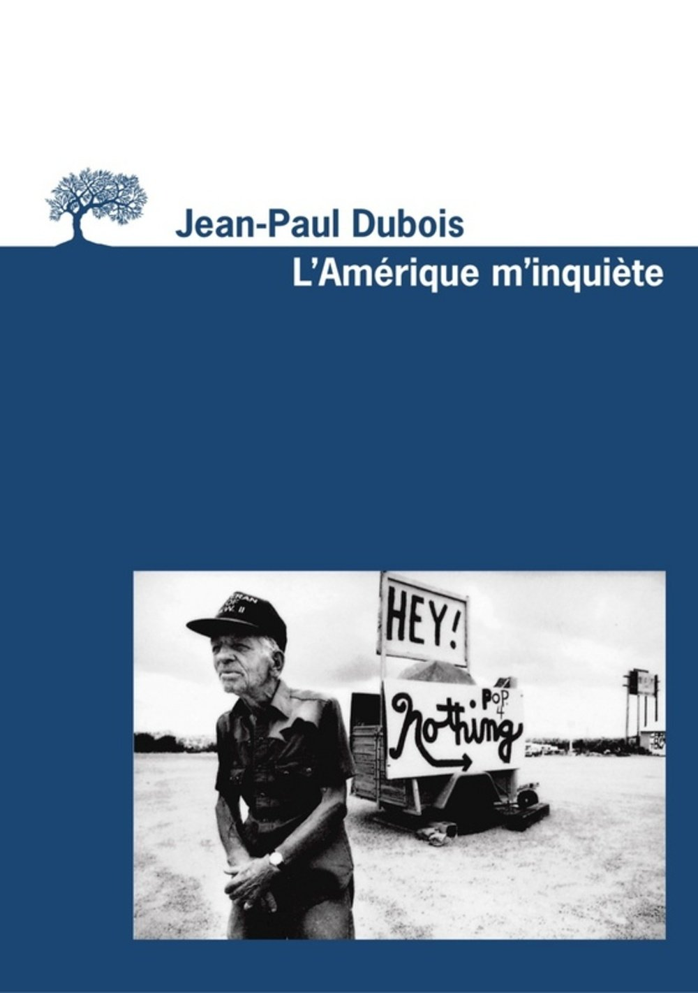 Amazon Fr L Amerique M Inquiete Jean Paul Dubois Livres