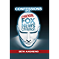 Confessions of a Former Fox News Christian (English Edition)