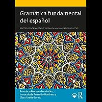Gramática fundamental del español (Spanish Edition)