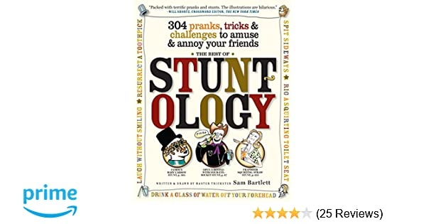 Best of Stuntology: 304 Pranks, Tricks & Challenges to Amuse