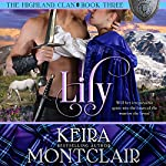 Lily: The Highland Clan, Book 3 | Keira Montclair