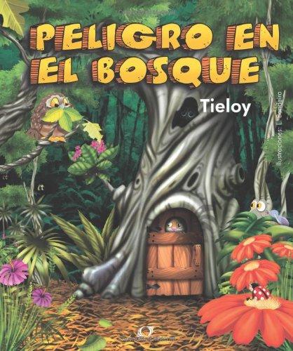 Peligro en el Bosque (Spanish Edition) PDF