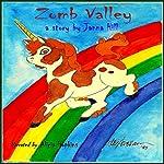Zomb Valley | Janna Hill